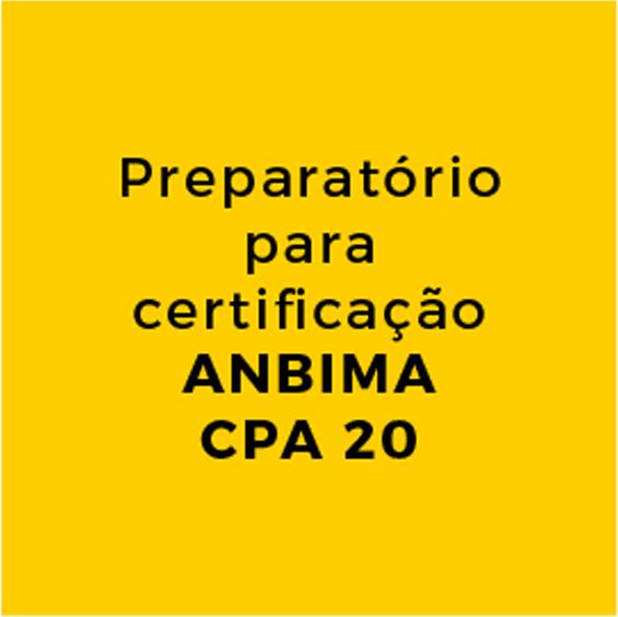 Preparatório para certificação ANBIMA CPA 20