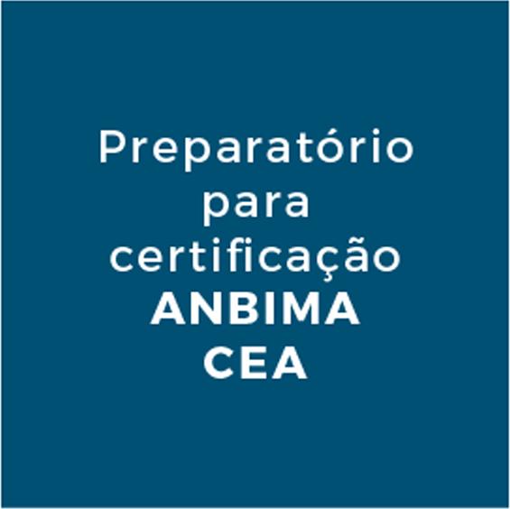 Preparatório para certificação ANBIMA CEA